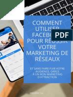 COMMENT-UTILISER-FACEBOOK-POUR-REUSSIR-VOTRE-MARKETING-DE-RESEAUX_3330