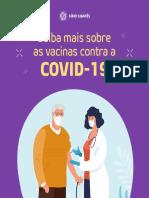 Saiba mais sobre as vacinas sobre COVID-19 / Know More About COVID-19 Vaccines