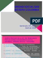 La Seguridad Social Que Necesita Colombia