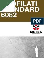 Profil at i Standard Leg a 6082 It A