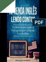 Aprenda Inglês Lendo Contos - 10 Histórias em Inglês e Português com Listas de Vocabulário (Portugal)