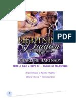 A CAÇA A NOIVA  04 - Dragões de Relâmpagos - Charlene Hartnady