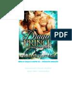 A CAÇA a NOIVA 06 - Principe Dragão - Charlene Hartnady