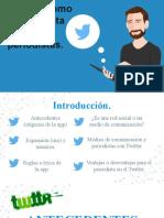 Equipo 2_Twitter como herramienta para periodistas