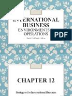 Daniels12_The Strategies for International Business