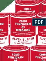 Como Funcionam Os Mercados - Alvin E. Roth