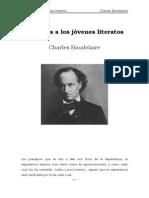 Baudelaire Charles - Consejos a Los Jovenes Literatos