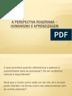 106069-Aula 4 Teorias Da Psicologia Aplicadas à Educação Humanismo