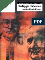 Heidegger, Habermas, and the Mobile Phone