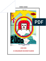 Mário Sassi - 2000 a Conjunção de Dois Planos