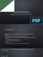 CHESTIONARUL - Seminar nr.1