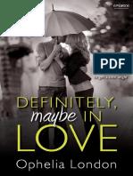 Definitely, Maybe in Love by London Ophelia (z-lib.org).epub (1)[001-070].en.pt