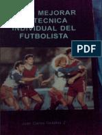 Como Mejorar La Tecnica Individual Del Futbolista