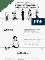 LITERATURA PRECOLOMBINA Y DESCUBRIMIENTO DE LA CONQUISTA