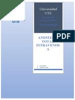Anestesia Total Intravenosa
