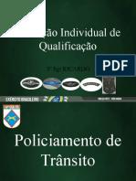 Policiamento de Transito Q-105 e 106