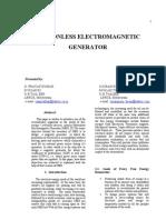 Motion Less Electromagnetic Generator