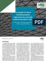 Circulação de obras brasileiras pelos segmentos domercado audiovisual (2013-2017)