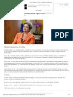 Dilma Rousseff é vítima de violação de sigilo fiscal
