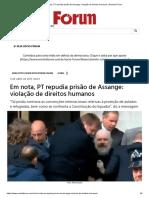 Em nota, PT repudia prisão de Assange_ violação de direitos humanos _ Revista Fórum