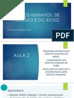 Aula+2 Panorama+Histórico+Brasileiro+e+Conflitos+Entre+Direitos+Fundamentais