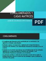 Conglomerados y Casas Matrices Unidad 4