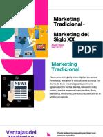 Marketing Tradicional vs Marketing Del Siglo XX