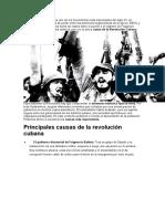 La Revolución Cubana fue uno de los movimientos más importantes del siglo XX