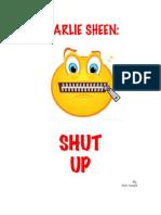 Charlie Sheen Just Shut Up