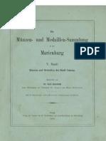 Die Münzen- und Medaillen-Sammlung in der Marienburg. Bd. V