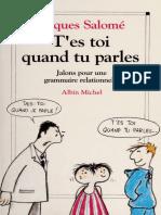Tes toi quand tu parles  jalons pour une grammaire relationnelle by Salomé, Jacques (z-lib.org)