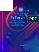 Deep Learning with PyTorch Guide for Beginners and Intermediate