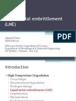 Liquid metal embrittlement (LME)