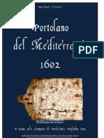 CRESCENZIO Bartolomeo. Pilot Book of the Mediterranean Sea (Portolano del Mediterraneo). Roma 1602.
