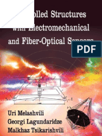 Controlled Structures With Electrochemical and Fiber Optical Snsors