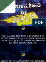 CULTO - PRIVILEGIO DE SERVIR
