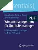 Wissensmanagement für Qualitätsmanager Erfüllung der Anforderungen nach ISO 90012015 by Klaus North, Andreas Brandner, Thomas Steininger, MSc