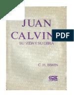 C. H. Irwin - Juan Calvino Su Vida y Sus Obra