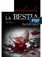 2. Desnudando a La Bestia (Serie Tiger Rose) - Rachel Bels