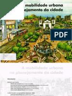 a_mobilidade_urbana_no_planejamento_da_cidade--