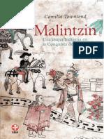Camilla Townsend (2019) - Malintzin, una mujer indígena en la conquista de México