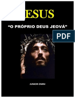---- Jesus Cristo é o Próprio Deus Jeová