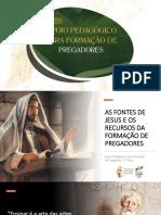 Apoio Pedagógico Pregadores 03 - As fontes de Jesus e os Recursos da Formação de Pregadores