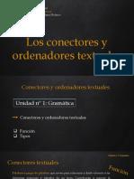 Los Conectores y Ordenadores Textuales