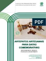 Artefatos artesanais para datos comemorativas 2