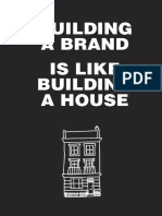 Building a Brand is Like Building a House
