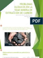 Problemas Toxicológicos en La Actividad Minera de Extracción Dia Positiva