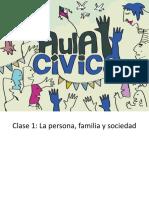 (Clase 1) Persona, Familia y Sociedad