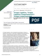 Terapia Cognitiva, Terapia Cognitivo-Comportamental e Terapia Comportamental - Dra. Ana Maria Martins Serra - ITC - Instituto de Terapia Cognitiva