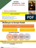 7° ANO MUDANÇAS NA EUROPA FEUDAL